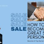 How To Become A Great Sales Person | Top Tips