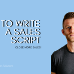 How to Write a Sales Script